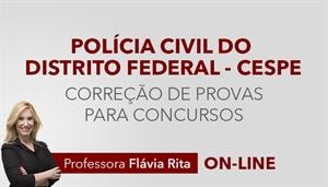 [Curso on-line: Português - Correção de Provas para o concurso da Polícia Civil do Distrito Federal - PCDF / Cespe - Professora Flávia Rita]