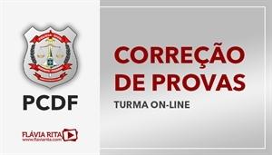 [Curso on-line de Exercícios/Correção de Provas para o concurso da Polícia Civil do Distrito Federal - PCDF - CESPE - Professora Flávia Rita]