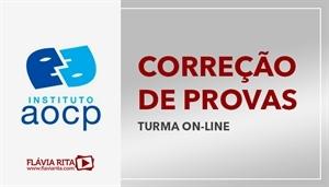 [Curso on-line de Exercícios/Correção de Provas para os concursos do Instituto AOCP - Professora Flávia Rita]