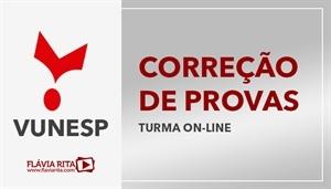 [Curso on-line de Exercícios/Correção de Provas para concursos da banca VUNESP]