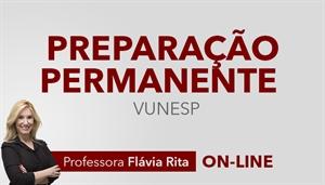 [Curso online: Português - Preparação Permanente para concursos VUNESP - Professora Flávia Rita]