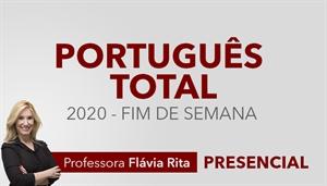 [Curso presencial: Português Total para Concursos 2020 (FIM DE SEMANA) - Professora Flávia Rita]