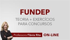 [Curso on-line de Teoria + Exercícios para os concursos da banca FUNDEP]