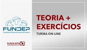 [Curso on-line de Teoria + Exercícios para os concursos da banca FUNDEP - Professora Flávia Rita]