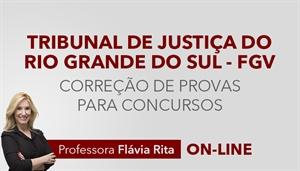 [Curso on-line: Português - Correção de Provas para o concurso do Tribunal de Justiça do Rio Grande do Sul - TJRS / FGV - Professora Flávia Rita]