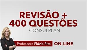 [Curso on-line de Revisão Teória + Correção de 400 questões para concursos CONSULPLAN]
