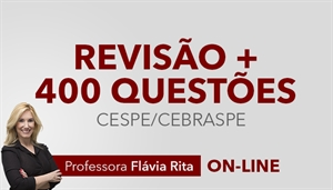 [Curso on-line: Português - Revisão + 400 questões para concursos CESPE - Professora Flávia Rita ]