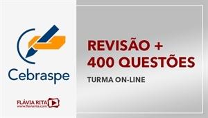 [Curso on-line de Revisão Teórica + Correção de 400 questões para concursos CESPE]
