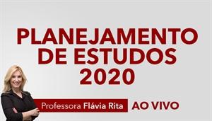 [Planejamento de estudos para concursos em 2020 - Edição Especial - Professora Flávia Rita]