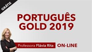[Aula Gratuita: Português Gold para concursos 2019 - Professora Flávia Rita ]
