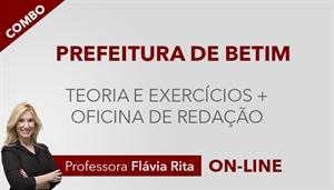 [COMBO: Curso on-line de Português - Teoria + Exercícios + Oficina de Redação para concursos - Prefeitura de Betim - Professora Flávia Rita]