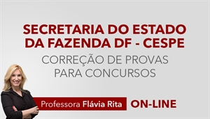 [Curso on-line: Português - Correção de provas para concurso - SEEC/SEFAZ-DF - CESPE - Auditor Fiscal da Receita - Professora Flávia Rita]