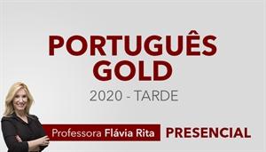 [Curso presencial: Português Gold para Concursos 2020 (TARDE) - Professora Flávia Rita]