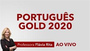 [Curso on-line e ao vivo Português Gold para Concursos 2020 - Professora Flávia Rita]