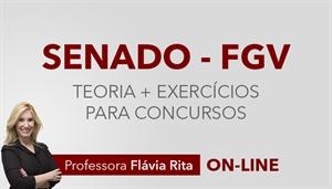 [Curso on-line: Português - Teoria + Exercícios para o concurso do Senado Federal 2019 / FGV - Professora Flávia Rita ]