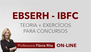 [Curso on-line: Português - Teoria + Exercícios para o concurso da EBSERH 2019 - IBFC - Professora Flávia Rita]