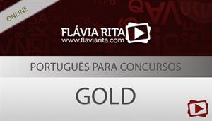 [Curso on-line degustação: Português Gold 2018 para Concursos - Professora Flávia Rita]