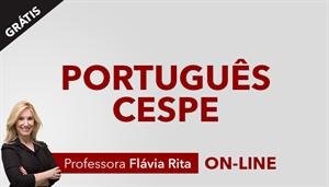 [AULAS BÔNUS: Livro Português para concursos CESPE - Professora Flávia Rita]
