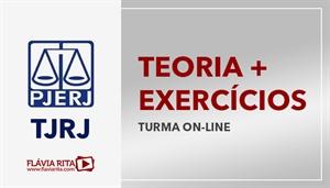 [Curso on-line de Teoria + Exercícios para o concurso do Tribunal de Justiça do Rio de Janeiro - TJRJ - CESPE - Professora Flávia Rita]
