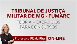 [Curso on-line de Português para o concurso do Tribunal de Justiça Militar de Minas Gerais - TJM MG - FUMARC - Professora Flávia Rita]