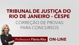 [RETA FINAL: Exercícios/Correção de Provas para o concurso do Tribunal de Justiça do Rio de Janeiro - TJRJ/CESPE]