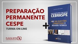 [Curso on-line Preparação Permanente para Concursos CESPE/CEBRASPE 2020 - Professora Flávia Rita]