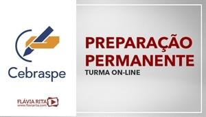 [Curso on-line Preparação Permanente para Concursos CESPE/CEBRASPE - Professora Flávia Rita]