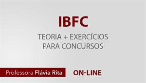 [Curso on-line: Teoria + Exercícios para os concursos da banca IBFC - Professora Flávia Rita]
