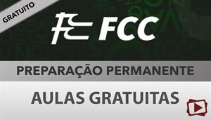 [Aula Gratuita: Português - Preparação Permanente para concursos FCC / 2018 - Professora Flávia Rita]