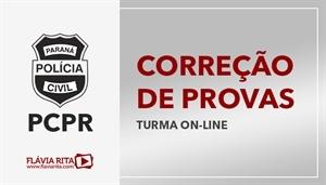 [Curso on-line de Exercícios/Correção de provas para o concurso da Polícia Civil do Paraná - PCPR - UFPR - Professora Flávia Rita]