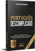 LANÇAMENTO: LIVRO PORTUGUÊS DESCOMPLICADO - 8ª EDIÇÃO