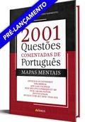 [LIVRO 2001 QUESTÕES COMENTADAS DE PORTUGUÊS + MAPAS MENTAIS | 1ª EDIÇÃO]