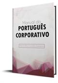 [Manual do Português Corporativo]